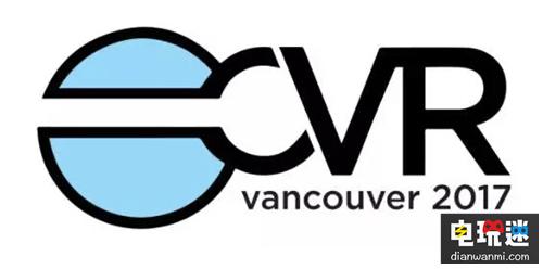 科技狂们准备好了么?终极盛会!全球最大消费者VR展会CVR 2017将来袭! 温哥华国际会展中心西厅 游戏 CVR 全球最大消费者VR展会 VR及其它  第1张