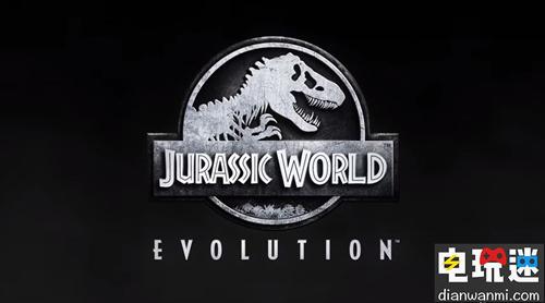 《侏罗纪世界 进化》将于7月3日发售  登陆PSS=4及Xbox平台 电玩资讯