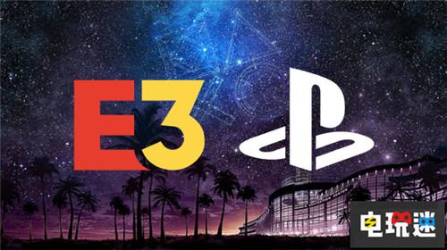 索尼解释缺席E3 2019的原因缺乏影响力 电玩迷资讯 第2张