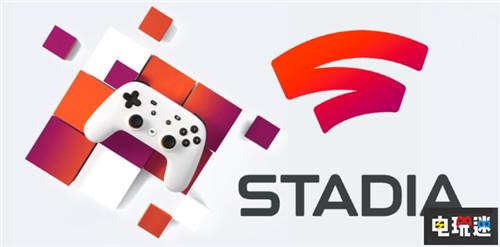 没有黄油谷歌Stadia将严格审核游戏并且没有外挂困扰