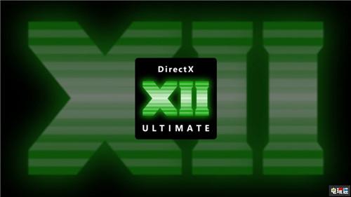 微软推出DX12 Ultimate接口 统一Xbox与Windows 微软XBOX 第1张