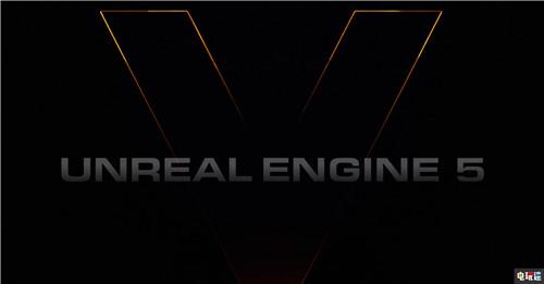 Epic公开虚幻5引擎 直接支持电影级模型与光追 电玩迷资讯 第1张